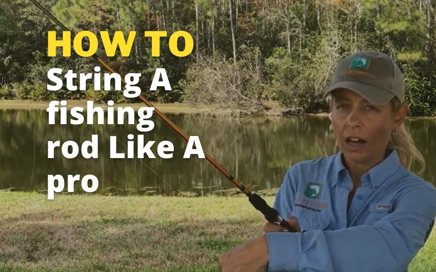 how to string a fishing rod