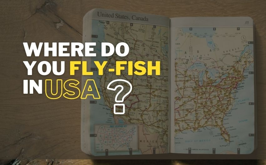 best fly fishing in us