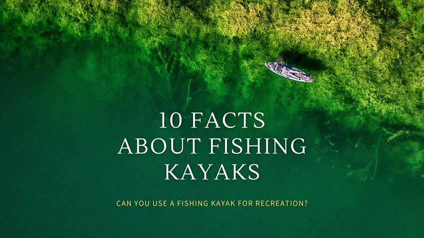 Are Fishing Kayaks Good for Recreational use