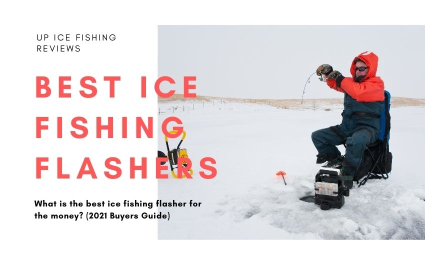 What is the best ice fishing flasher for the money