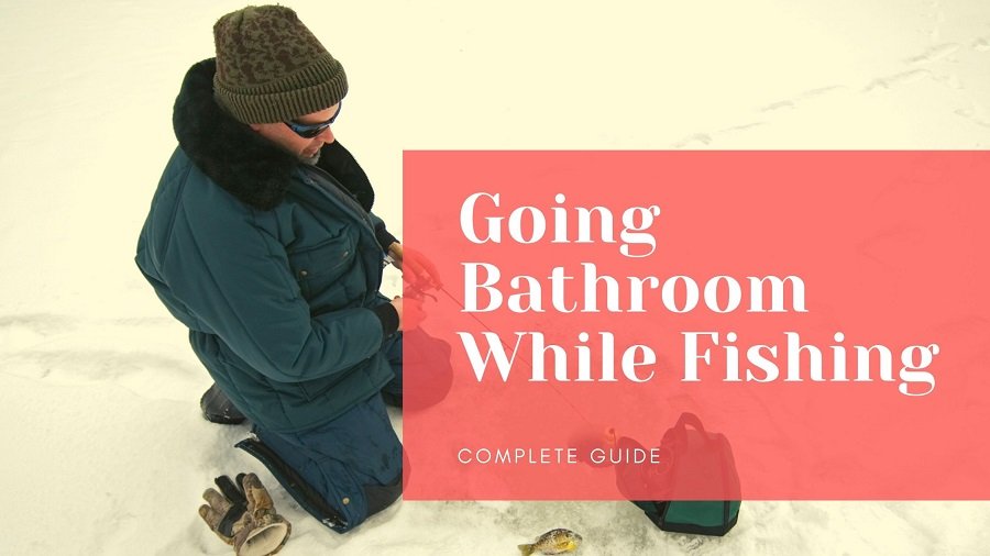 where do you go to the bathroom when ice fishing