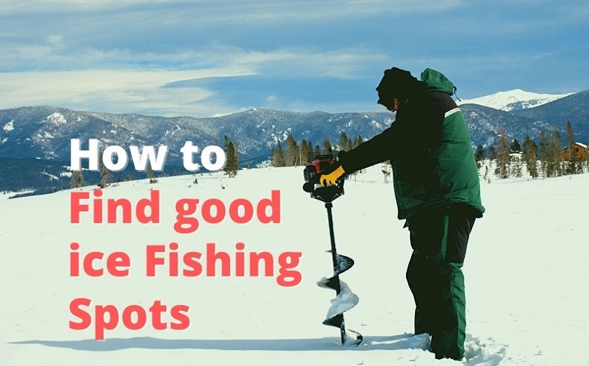 How to find good ice Fishing Spots