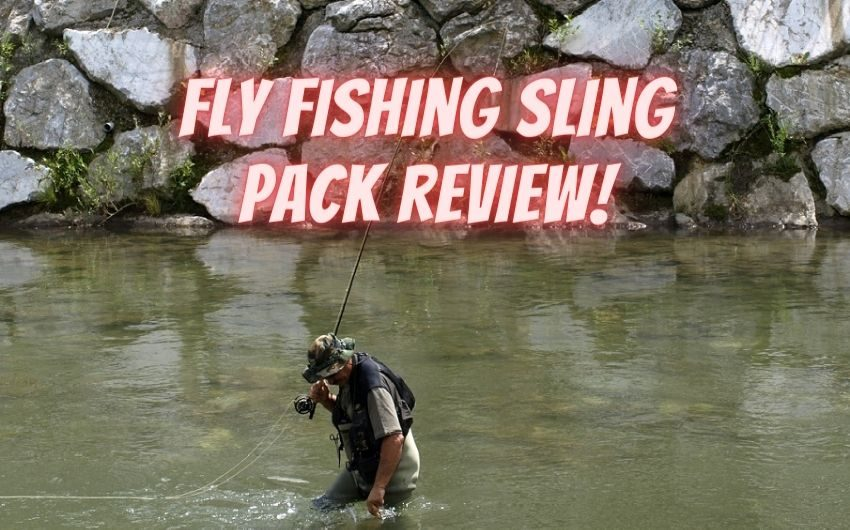 fly fishing sling pack review